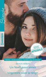Vente Livre Numérique : Un Noël pour aimer; urgences sous la neige  - Amalie Berlin