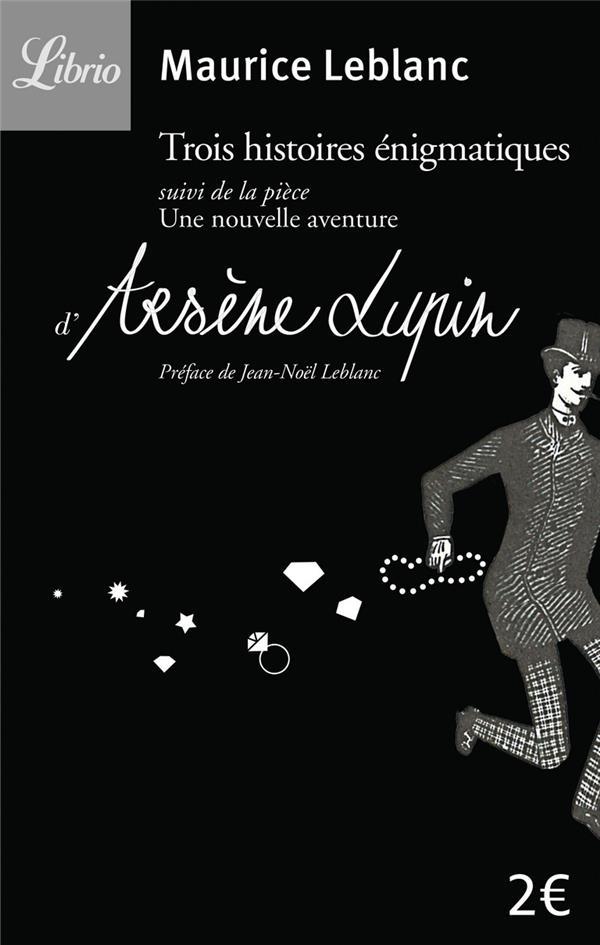 Arsene Lupin ; 3 Nouvelles Enigmatiques