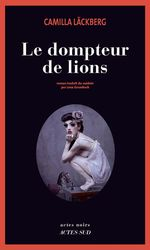 Vente EBooks : Le Dompteur de lions  - Camilla Läckberg