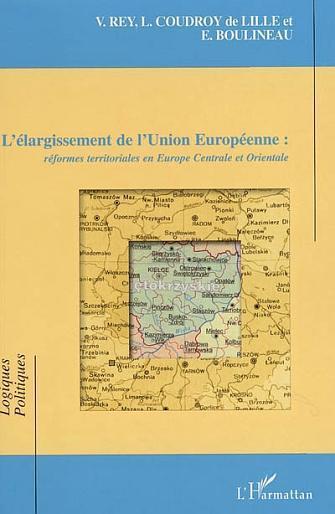 l'elargissement de l'union europeenne - reformes territoriales en europe centrale et orientale