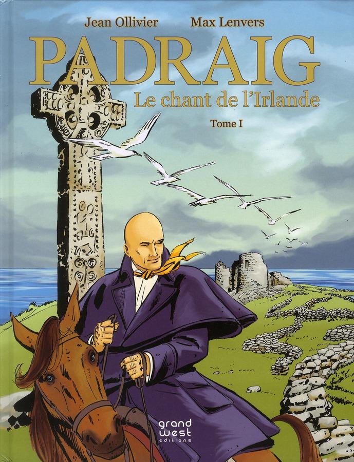 Padraig t.1 ; le chant de l'Irlande