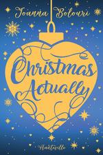 Vente EBooks : Christmas Actually  - Joanna Bolouri