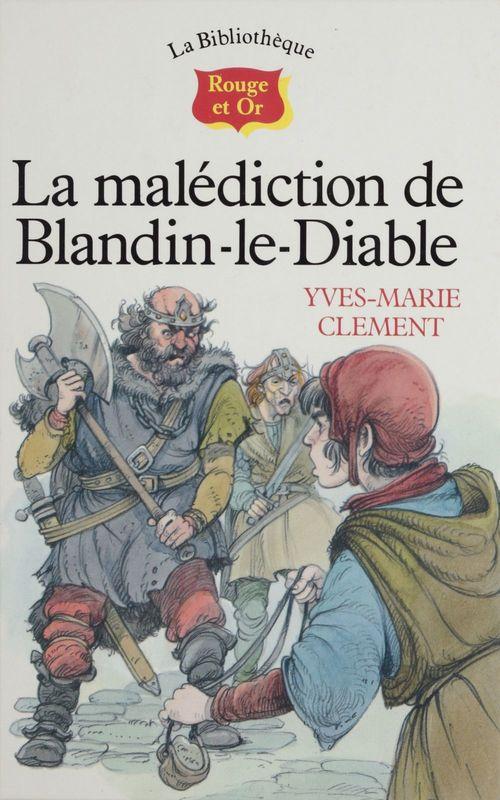 La Malédiction de Blandin-le-diable