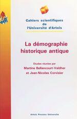 La démographie historique antique  - Corvisier Bella