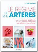 Vente Livre Numérique : Le régime de vos artères  - Ariel Toledano