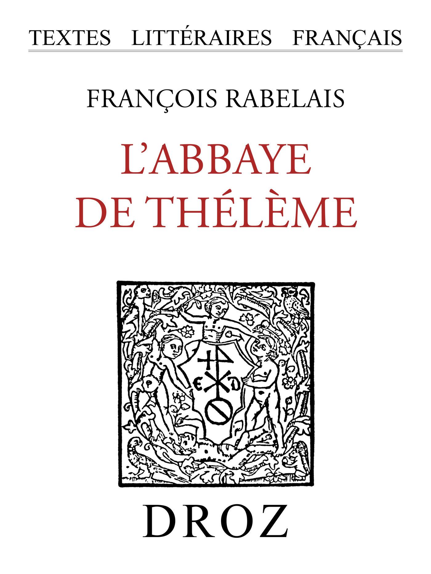 L'Abbaye de Thélème  - François Rabelais