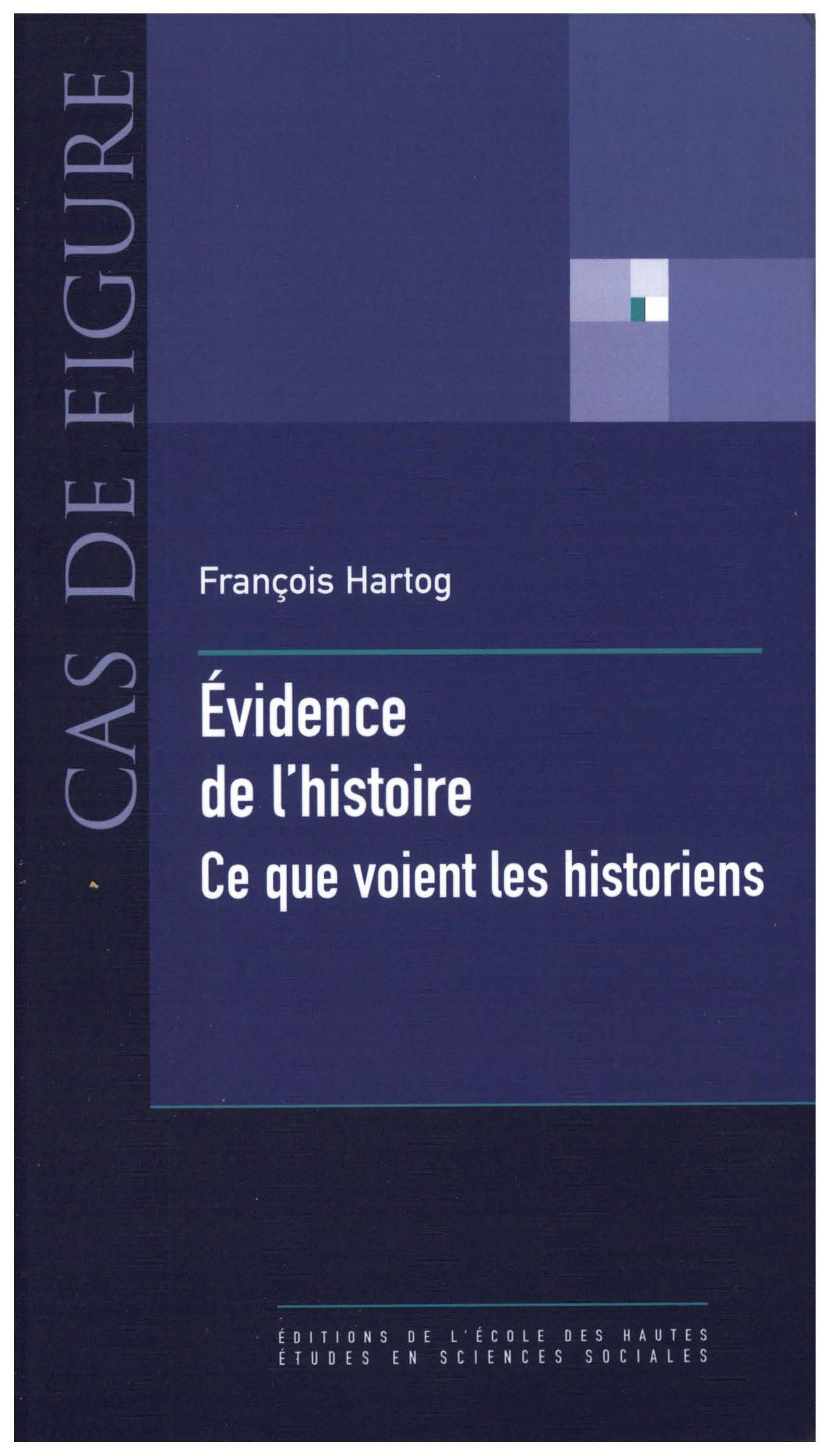 Evidence de l'histoire - ce que voient les historiens