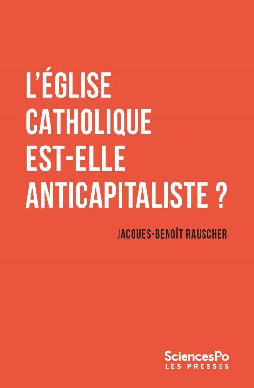 L´Église catholique est-elle anticapitaliste ?