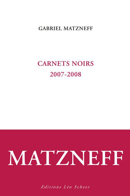 Carnets noirs (2007-2008)