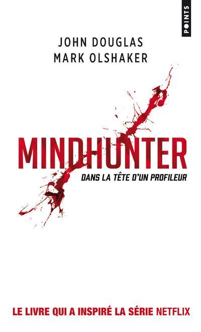 Mindhunter ; dans la tête d'un profileur