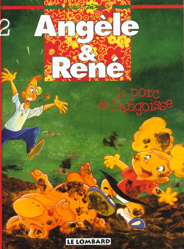Angèle et René t.2 ; le porc de l'angoisse