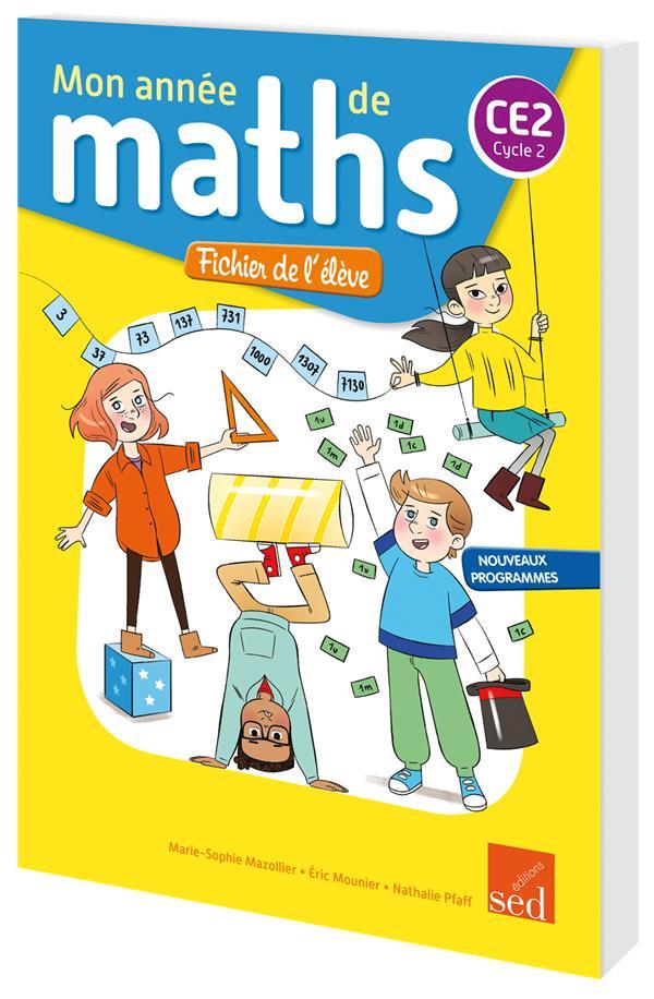 MON ANNEE DE MATHS ; CE2 ; fichier de l'élève (édition 2018)