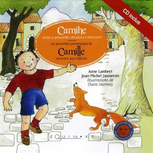 Les proverbes provencaux de Camille racontés aux enfants