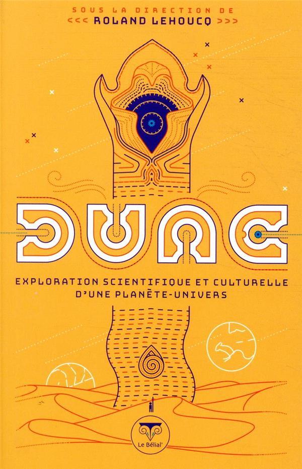 Dune, exploration scientifique et culturelle d'une planète-univers