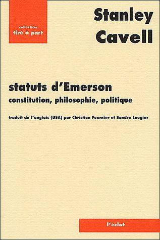 Statuts d'Emerson ; constitution, philosophie, politique