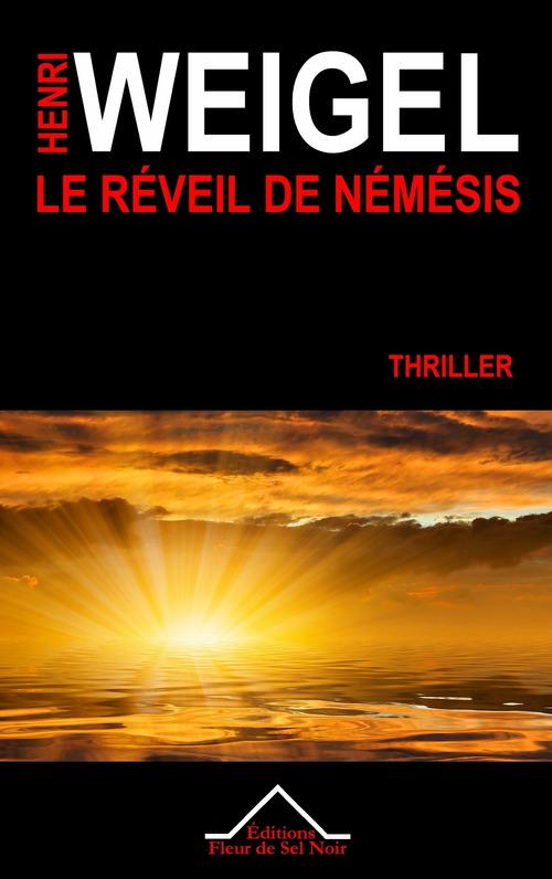 La trilogie de Némésis t.2 ; le réveil de Némésis