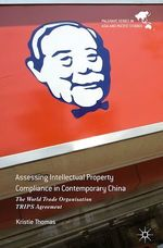 Assessing Intellectual Property Compliance in Contemporary China  - Kristie Thomas