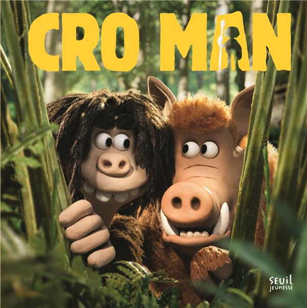Cro man ; l'album du film