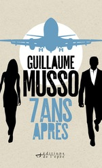 Vente Livre Numérique : 7 ans après...  - Guillaume Musso