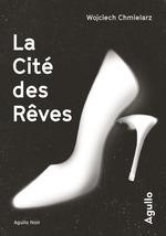 Vente Livre Numérique : La Cité des Rêves  - Wojciech Chmielarz