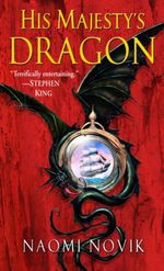 Vente EBooks : His Majesty's Dragon  - Naomi Novik