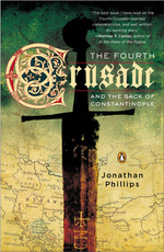 Vente Livre Numérique : The Fourth Crusade and the Sack of Constantinople  - Jonathan Phillips