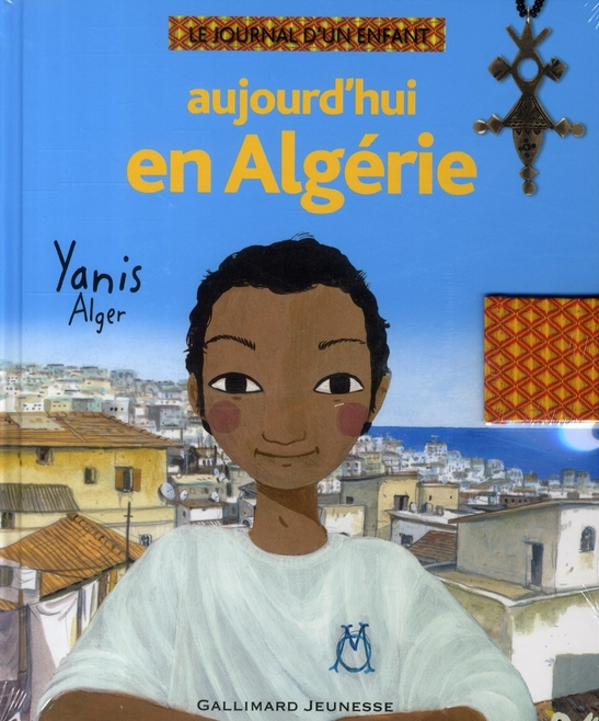 Aujourd'Hui En Algerie (Yanis, Alger)