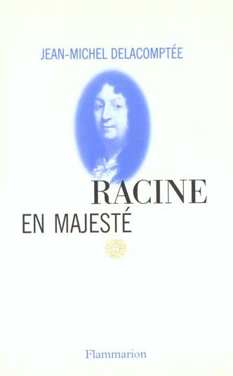 Racine en majeste