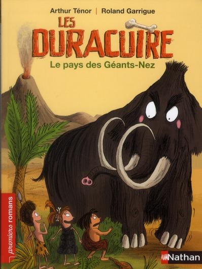 Les Duracuire ; le pays des Géants-Nez