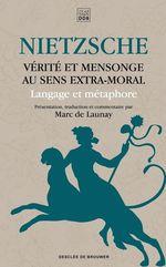 Vente Livre Numérique : Vérité et mensonge au sens extra-moral  - Friedrich Nietzsche