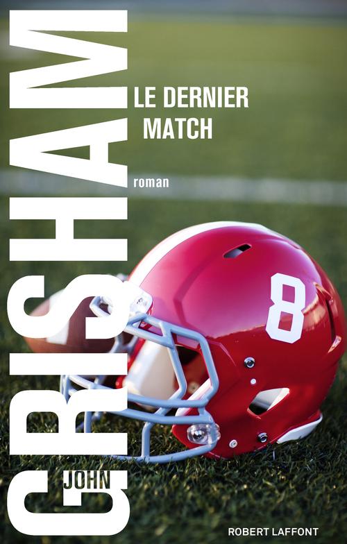 Vente Livre Numérique : Le Dernier match  - John Grisham