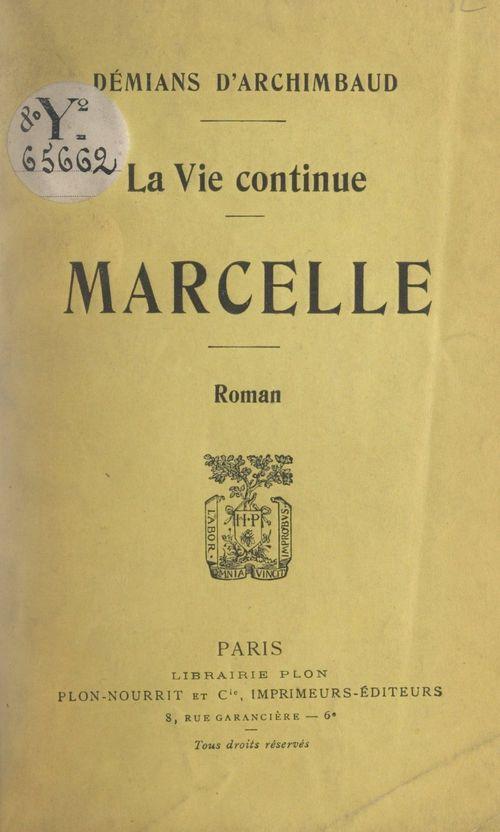 Marcelle  - Mathilde Demians D'Archimbaud