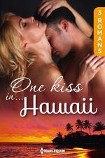 Vente EBooks : One kiss in... Hawaï  - Trish Morey - Dianne Drake - Joanna Neil