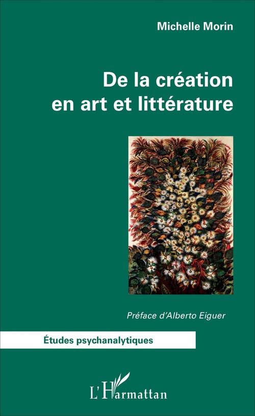 De la création en art et littérature