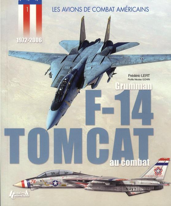 Les avions de combat américains ; Grumman F-14 Tomcat au combat (1972-2006)