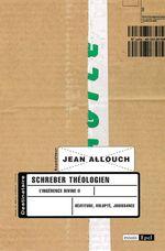 Vente EBooks : Schreber théologien  - Jean ALLOUCH