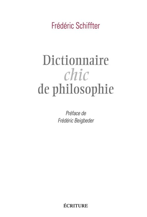 Dictionnaire chic de philosophie