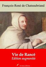 Vente Livre Numérique : Vie de Rancé - suivi d'annexes  - François-René de Chateaubriand