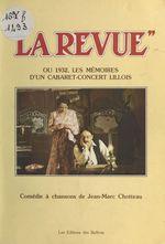 «La Revue» ou 1932, les mémoires d'un cabaret-concert lillois
