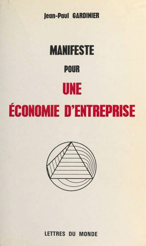 Manifeste pour une économie d'entreprise