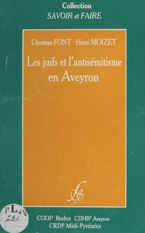 Les juifs et l'antisémitisme en Aveyron