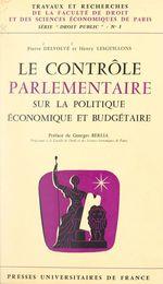 Vente Livre Numérique : Le contrôle parlementaire sur la politique économique et budgétaire  - Pierre Delvolvé - Henry Lesguillons