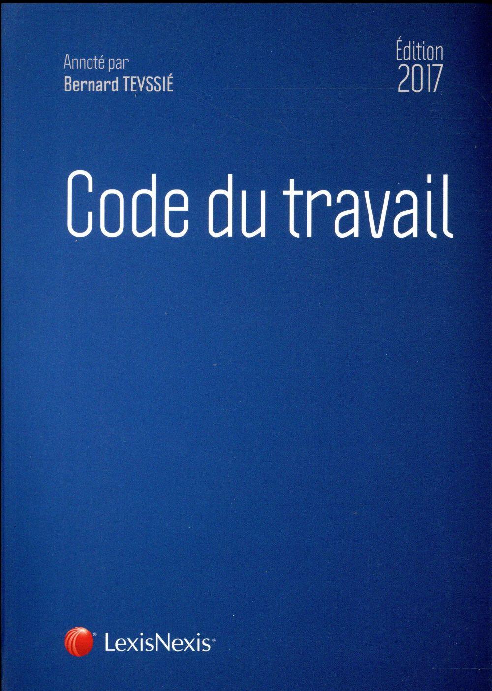 Code du travail (édition 2017)
