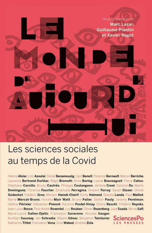 Le monde d'aujourd'hui ; les sciences sociales au temps de la Covid