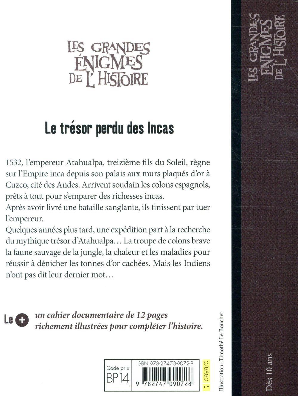 les grandes énigmes de l'histoire ; le trésor des Incas