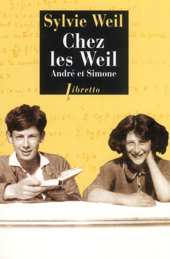 Chez les Weil ; André et Simone
