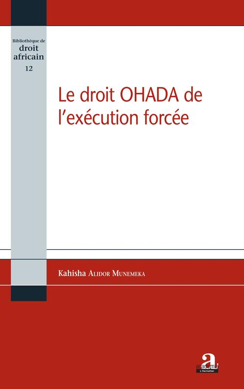 Le droit OHADA de l'exécution forcée