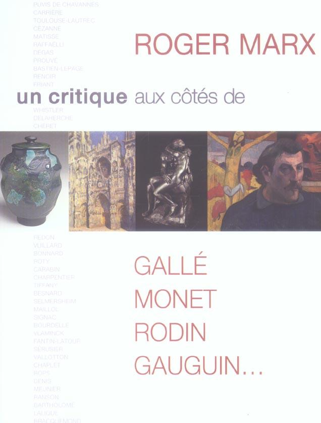 Roger Marx, un critique aux côtés de Gallé, Monet, Rodin,Gauguin...