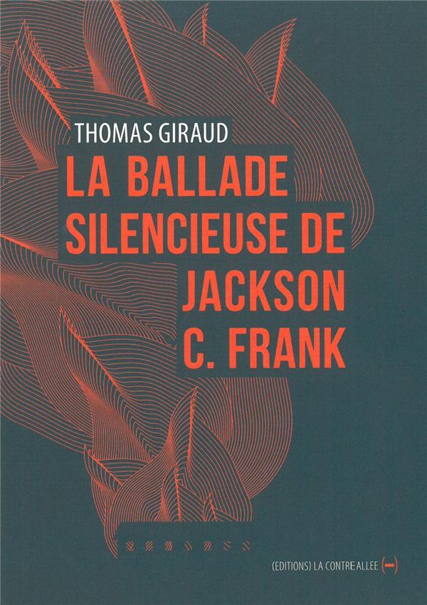 La ballade silencieuse de Jackson C. Franck