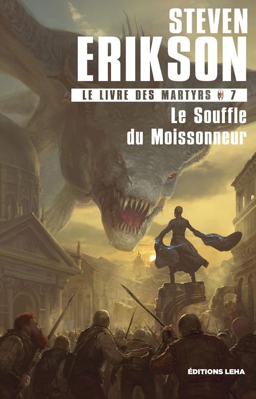 le livre des martyrs t.7 ; le souffle du Moissonneur